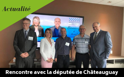 Rencontre avec la députée de Châteauguay et le ministre de l'économie